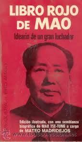 """Mao Zedong (Libro Rojo), califica a la Coca-Cola como """"el narcótico de los lazarillos del capitalismo revanchista""""."""